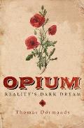 Opium: Reality's Dark Dream