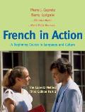 French In Action A Beginning Course In Language & Culture The Capretz Method Third Edition Part 2