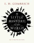 Little History of the World Illustrated Edition