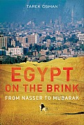 Egypt on the Brink From the Rise of Nasser to the Fall of Mubarak Revised & Updated Edition