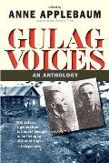 Gulag Voices: An Anthology (Annals of Communism)