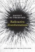 Radioactive Transformations