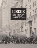 Circus and the City: New York, 1793-2010 Cover