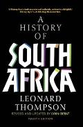 A History Of South Africa by Leonard Thompson