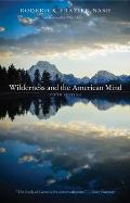 Wilderness and the American Mind (5TH 14 Edition)