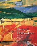 Richard Diebenkorn: The Berkeley Years, 1953-1966