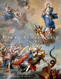 Painting in Latin America, 1550-1820: From Conquest to Independence