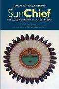 Sun Chief: The Autobiography of a Hopi Indian (Lamar Series in Western History)