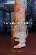 Every Twelve Seconds Industrialized Slaughter & the Politics of Sight