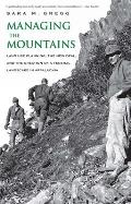 Managing The Mountains Land Use Planning The New Deal & The Creation Of A Federal Landscape In Appalachia