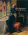 Pre Raphaelites Victorian Art & Design