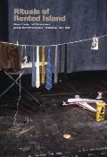 Rituals of Rented Island: Object Theater, Loft Performance, and the New Psychodrama--Manhattan, 1970-1980