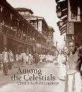 Among the Celestials: China in Early Photographs (Mercatorfonds)
