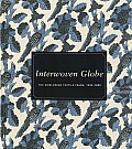 Interwoven Globe: The Worldwide Textile Trade, 1500-1800
