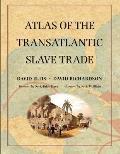 Atlas of the Transatlantic Slave Trade (Lewis Walpole Series in Eighteenth-C)