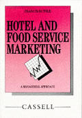 Hotel and food service marketing
