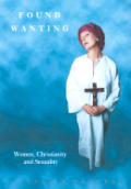 Found Wanting: Women, Christianity and Sexuality (Sexual Politics)