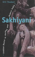 Sakhiyani: Lesbian Desire in Ancient and Modern India