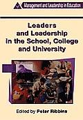 Leaders and Leadership in Schools