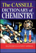 Cassell Dictionary Of Chemistry