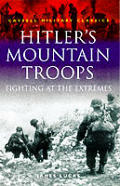 Hitler's Mountain Troops: Fighting at the Extremes