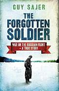 Forgotten Soldier War on the Russian Front A True Story