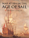 War at Sea in the Age of Sail 1650 1850