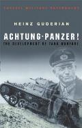 Achtung-Panzer!: The Development of Tank Warfare (Cassell Military Paperbacks)