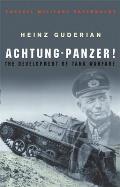 Achtung-Panzer!: The Development Of Tank Warfare (Cassell Military Paperbacks) by Heinz Guderian