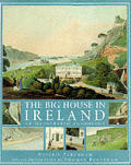 The Big House in Ireland: An Illustrated Anthology
