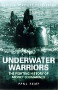 Underwater Warriors The Fighting History