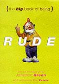 Big Book Of Being Rude 7000 Slang Insult