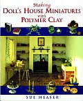 Making Dolls House Miniatures With Polymer Clay