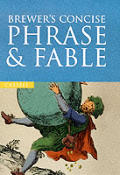 Brewers Concise Phrase & Fable