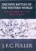 Decisive Battles Of The Western World