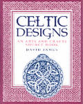 Celtic Designs An Arts & Crafts Source Book