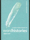 Cassells Dictionary Of Word Histories