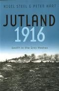 Jutland 1916: Death in the Grey Wastes