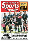 Big Book Of Sports Insults 1001 Quips &