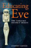 Educating Eve The Language Instinct Deba