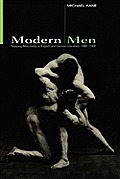 Modern Men: Mapping Masculinity in English and German Literature, 1880-