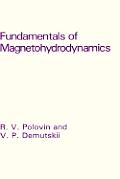 Fundamentals of Magnetohydrodynamics