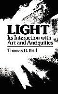 Light: Its Interaction with Art and Antiquities