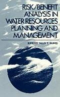 Risk/Benefit Analysis in Water Resources Planning and Management