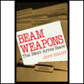 Beam Weapons The Next Arms Race