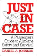 Just In Case A Passengers Guide To Airplane Sa