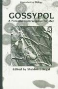 Gossypol: A Potential Contraceptive for Men