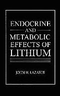 Endocrine and Metabolic Effects of Lithium