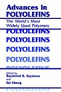 Advances in Polyolefins: The World's Most Widely Used Polymers
