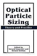 Optical Particle Sizing: Theory and Practice